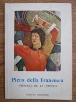 Anticariat: Alberto Sartoris - Piero Della Francesca. Frescele de la Arezzo