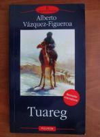 Alberto Vazquez Figueroa - Tuareg