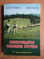 Albu Florica, Albu Iulian - Monografia comunei Soveja