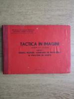 Album tactic. Grupa, pluton, companie de infanterie