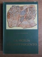 Anticariat: Aldo Casamento - La Sicilia dell'Ottocento. Cultura topografica e modelli cartografici nelle rappresentazioni dei territori communali. Le carte della Direzione centrale di statistica