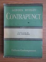 Anticariat: Aldous Huxley - Contrapunct (volumul 1, 1943)