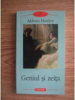 Aldous Huxley - Geniul si zeita (editura Polirom, 2009)
