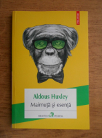 Anticariat: Aldous Huxley - Maimuta si esenta