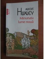 Anticariat: Aldous Huxley - Minunata lume noua (Top 10+)