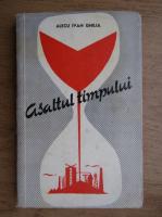 Anticariat: Alecu Ivan Ghilia - Asaltul timpului