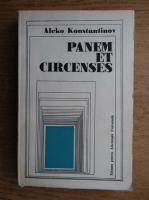 Anticariat: Aleko Konstantinov - Panem et circenses