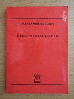 Aleksandr Koblent - Manual de tactica sahista (volumul 2)
