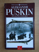 Anticariat: Aleksandr Puskin - Evghenii oneghim
