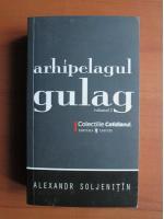 Aleksandr Soljenitin - Arhipelagul Gulag (volumul 2)