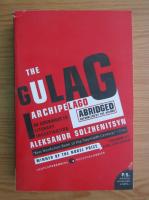 Aleksandr Solzhenitsyn - The Gulag Archipelago, 1918-1956