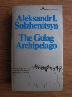 Aleksandr Solzhenitsyn - The Gulag archipelago