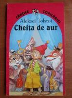 Aleksei Tolstoi - Cheita de aur