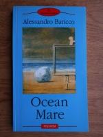 Alessandro Baricco - Ocean. Mare