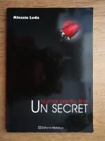 Anticariat: Alessia Leda - Numai pentru tine. Un secret