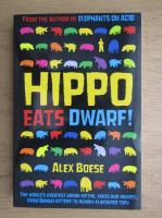 Anticariat: Alex Boese - Hippo eats dwarf