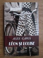 Anticariat: Alex Capus - Leon si Louise