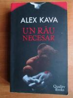 Anticariat: Alex Kava - Un rau necesar