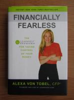 Anticariat: Alexa von Tobel - Financially fearless