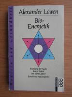 Alexander Lowen - Bio-energetik