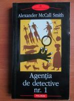 Anticariat: Alexander McCall Smith - Agentia de detective nr.1