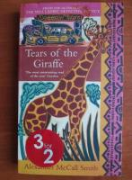 Anticariat: Alexander McCall Smith - Tears of the giraffe