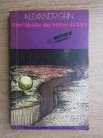 Anticariat: Alexandr Grin - Corabiile au venit la Lys