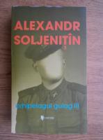 Alexandr Soljenitin - Arhipelagul gulag (volumul 3)