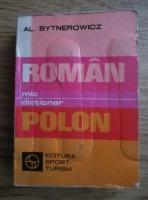 Anticariat: Alexandra Bytnerowicz - Mic dictionar roman-polon