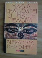 Anticariat: Alexandra David-Neel - Magia dragostei si magie neagra