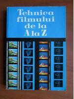 Alexandra Marin - Tehnica filmului de la A la Z