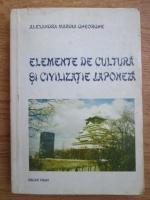 Anticariat: Alexandra Marina Gheorghe - Elemente de cultura si civilizatie japoneza