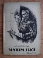 Anticariat: Alexandra Protopopova - Maxim Ilici. Povestire pedagogica