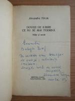 Alexandra Tarziu - Dovezi de iubire ce nu se mai termina (cu autograful autorului)