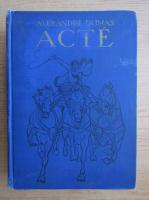 Anticariat: Alexandre Dumas - Acte (1931)