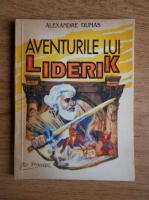 Anticariat: Alexandre Dumas - Aventurile lui Liderik