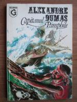 Anticariat: Alexandre Dumas - Capitanul Pamphile