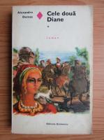 Anticariat: Alexandre Dumas - Cele doua Diane (volumul 1)