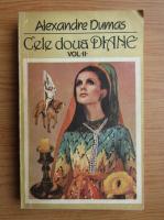 Alexandre Dumas - Cele doua Diane (volumul 2)