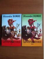 Alexandre Dumas - Conspiratorii (2 volume)