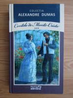 Alexandre Dumas - Contele de Monte-Cristo (volumul 3)