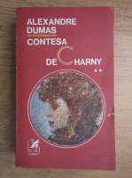 Alexandre Dumas - Contesa de Charny (volumul 2)