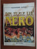 Anticariat: Alexandre Dumas - Din zilele lui Nero