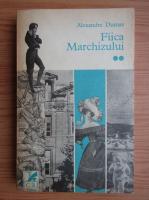 Anticariat: Alexandre Dumas - Fiica Marchizului (volumul 2)
