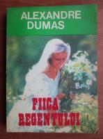 Anticariat: Alexandre Dumas - Fiica regentului