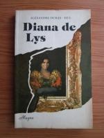 Alexandre Dumas Fiul - Diana de Lys