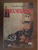 Anticariat: Alexandre Dumas - Georges