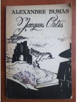 Alexandre Dumas - Jacques Ortis