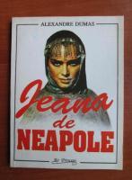 Alexandre Dumas - Jeana de Neapole