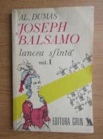 Anticariat: Alexandre Dumas - Joseph Balsamo, volumul 1. Lancea sfanta